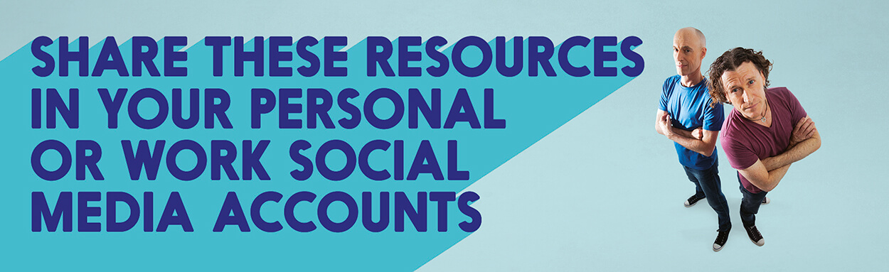 Share these resources in your personal or work social media accounts